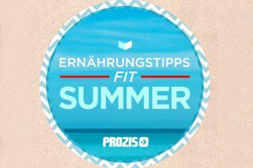 Plane deinen fitten Sommerurlaub: Ernährungstipps