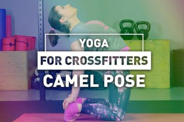 Yoga for CrossFitters: Camel pose