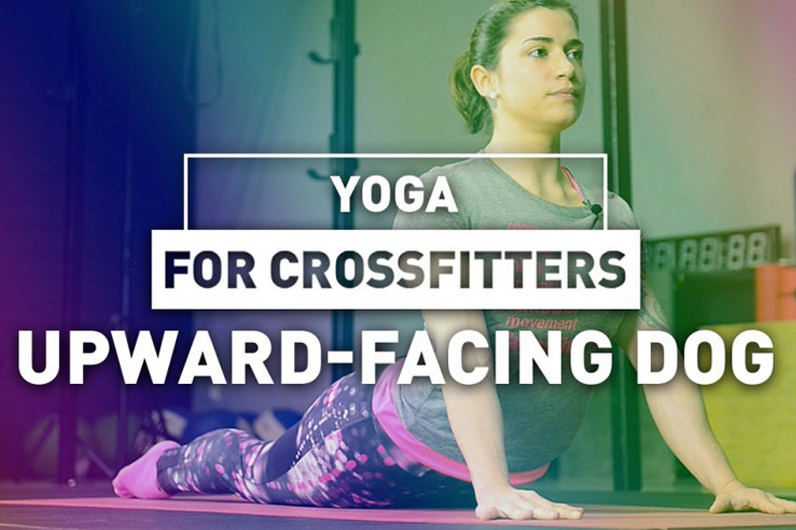 Yoga for crossfitters: Upward-facing dog