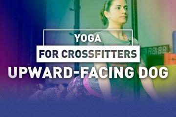 Yoga for crossfitters: Upward-facing dog